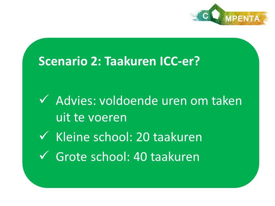 Scenario 2: Taakuren ICC-er.