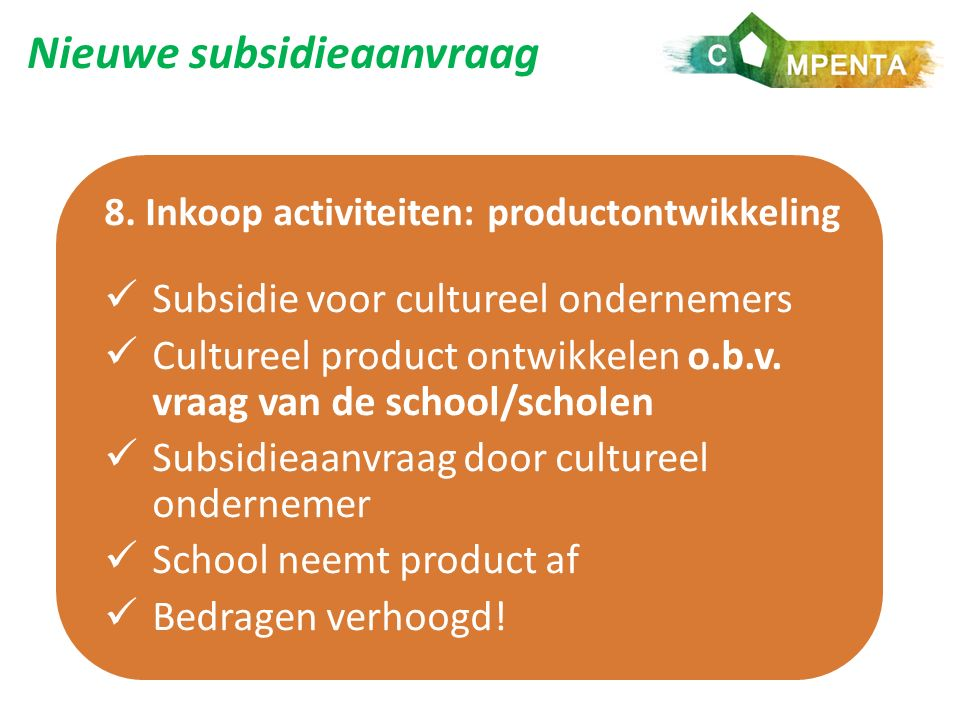 Nieuwe subsidieaanvraag 8.