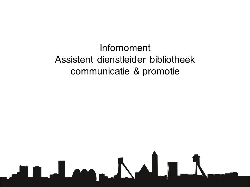 Infomoment Assistent dienstleider bibliotheek communicatie & promotie