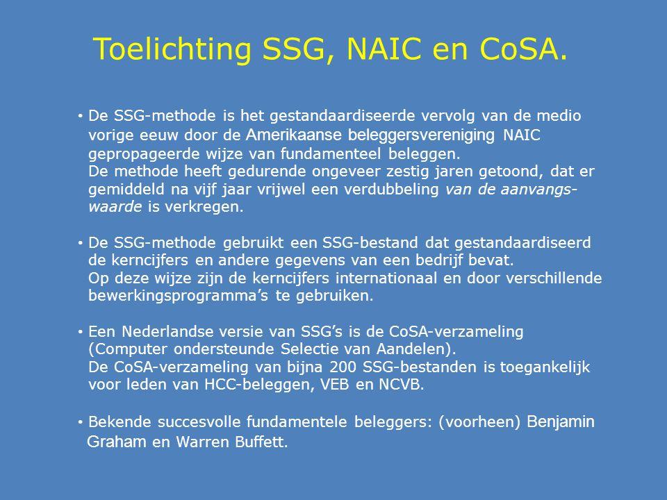 Toelichting SSG, NAIC en CoSA.