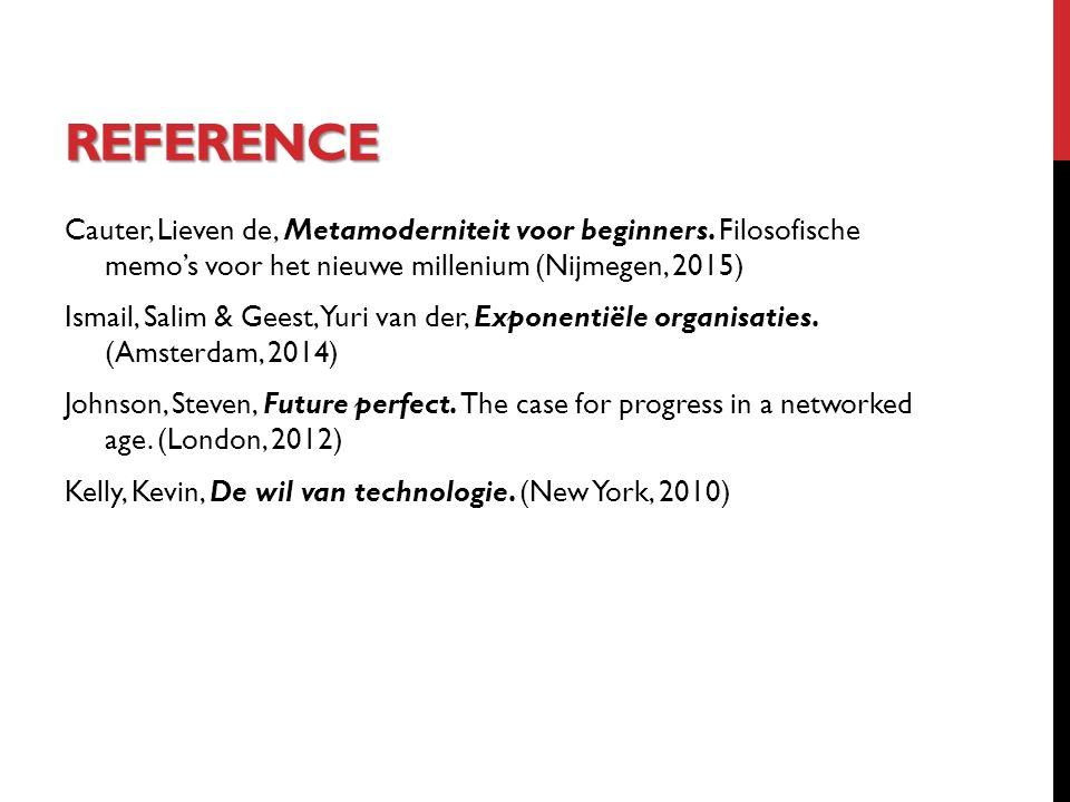 REFERENCE Cauter, Lieven de, Metamoderniteit voor beginners.