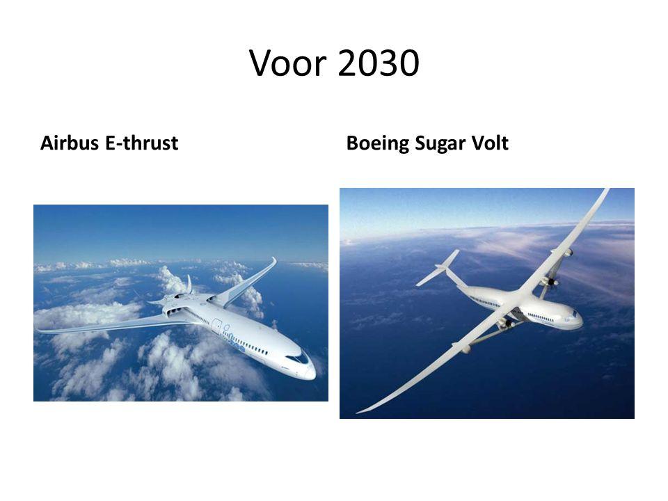Voor 2030 Airbus E-thrustBoeing Sugar Volt
