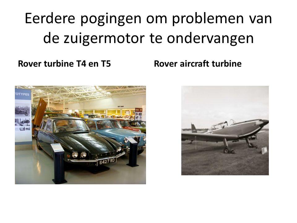 Eerdere pogingen om problemen van de zuigermotor te ondervangen Rover turbine T4 en T5Rover aircraft turbine