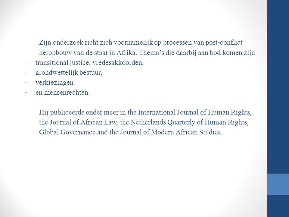 Zijn onderzoek richt zich voornamelijk op processen van post-conflict heropbouw van de staat in Afrika. Thema's die daarbij aan bod komen zijn - trans