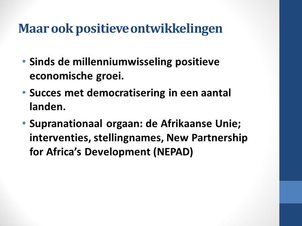 Maar ook positieve ontwikkelingen Sinds de millenniumwisseling positieve economische groei.