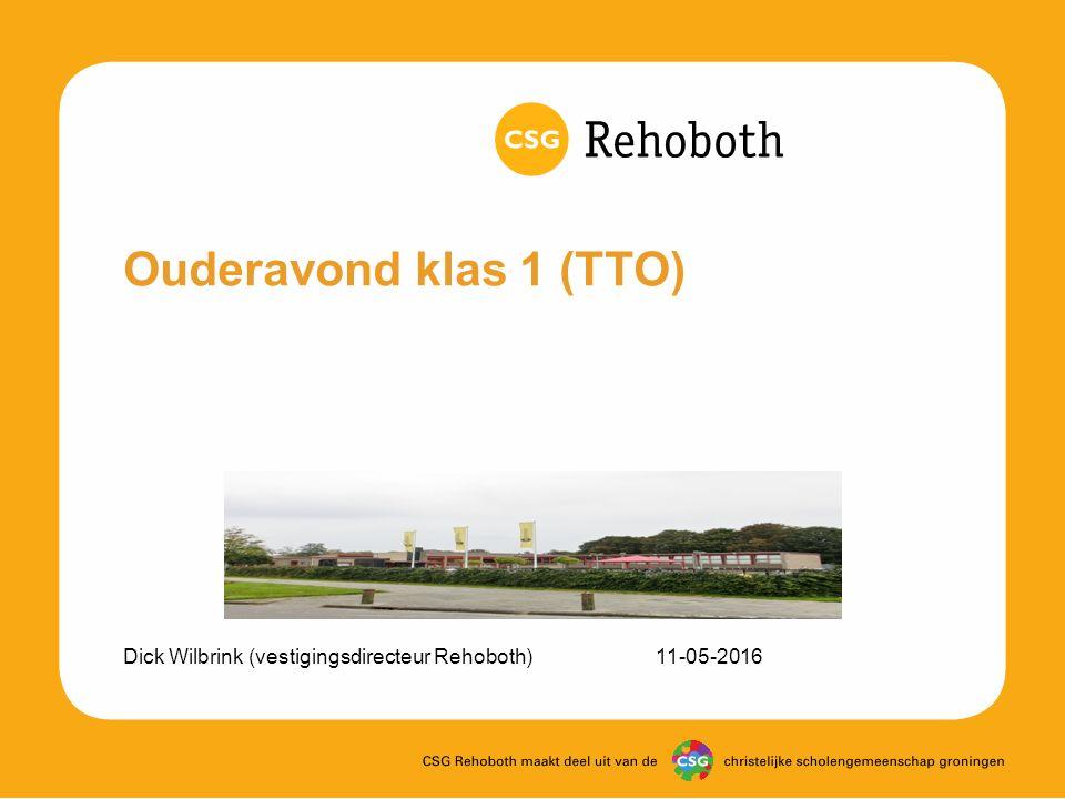 Ouderavond klas 1 (TTO) Dick Wilbrink (vestigingsdirecteur Rehoboth)11-05-2016