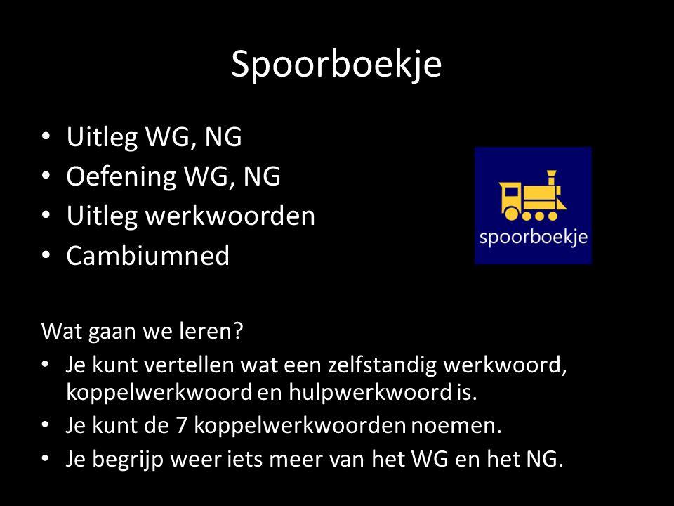 Oefenen Werkwoorden oefenen: http://www.cambiumned.nl/oefeningen/werkwoorden/ WG en NG: http://www.cambiumned.nl/oefeningen/oefening-3-gezegde/ Klaar met alles?: http://www.cambiumned.nl/oefeningen/oefening- naamwoordelijk-gezegde/ http://www.cambiumned.nl/oefeningen/oefening- werkwoordelijk-gezegde-2/