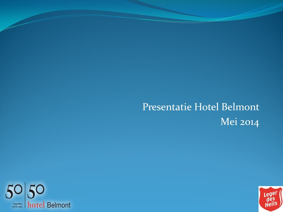Presentatie Hotel Belmont Mei 2014
