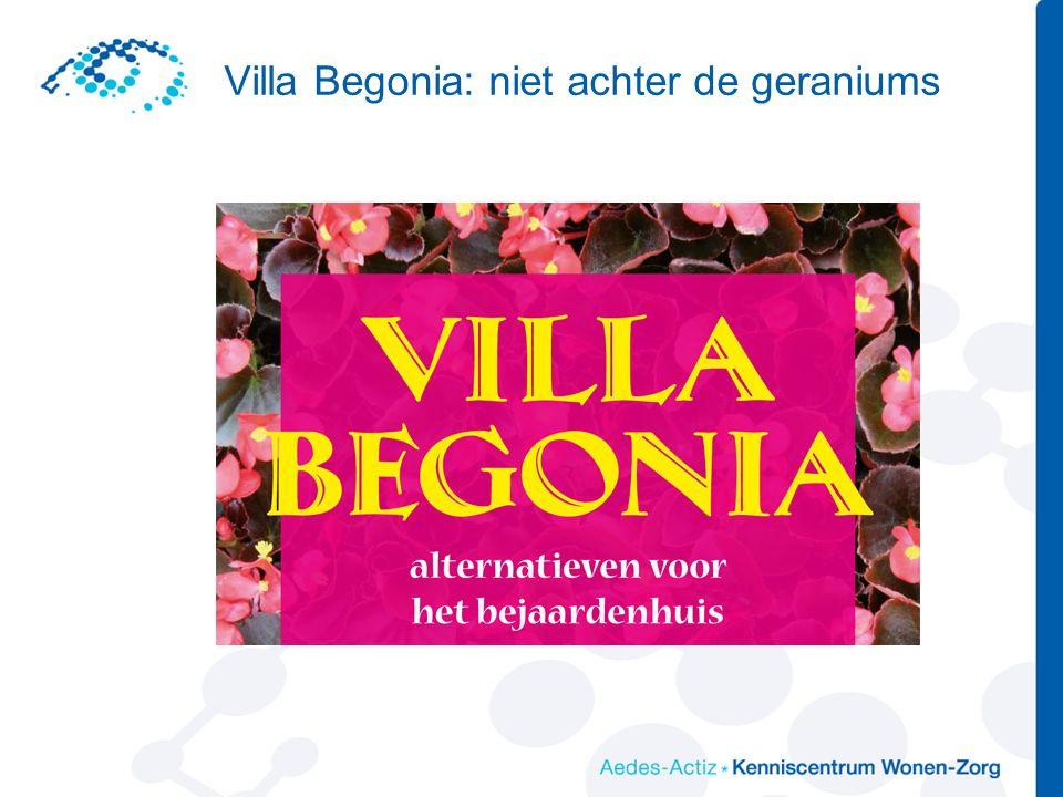 Villa Begonia: niet achter de geraniums