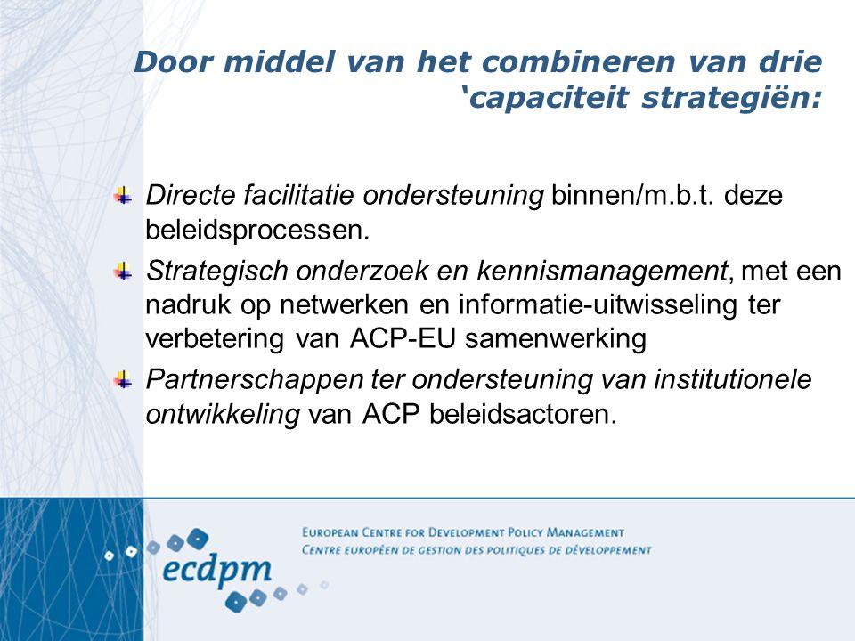 Door middel van het combineren van drie 'capaciteit strategiën: Directe facilitatie ondersteuning binnen/m.b.t.