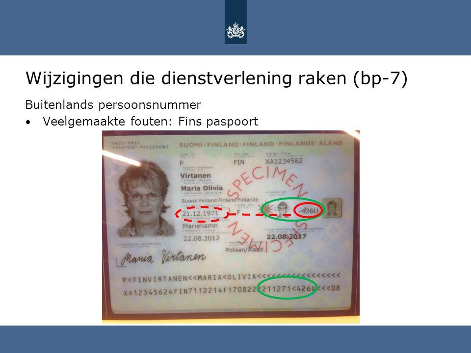 Wijzigingen die dienstverlening raken (bp-7) Buitenlands persoonsnummer Veelgemaakte fouten: Fins paspoort