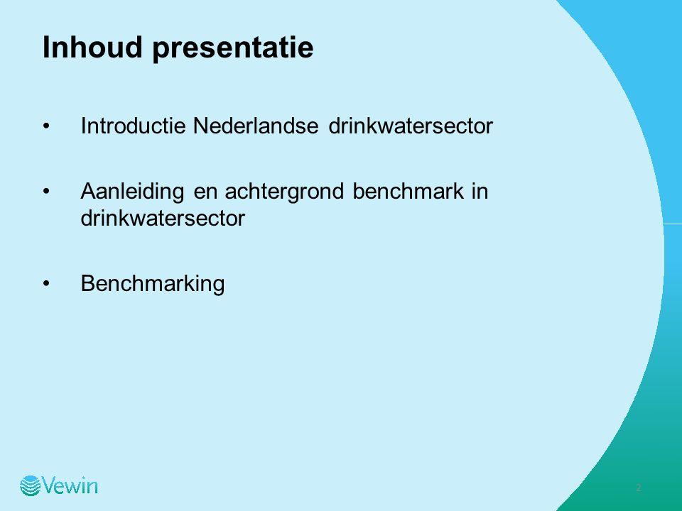 Inhoud presentatie Introductie Nederlandse drinkwatersector Aanleiding en achtergrond benchmark in drinkwatersector Benchmarking 2