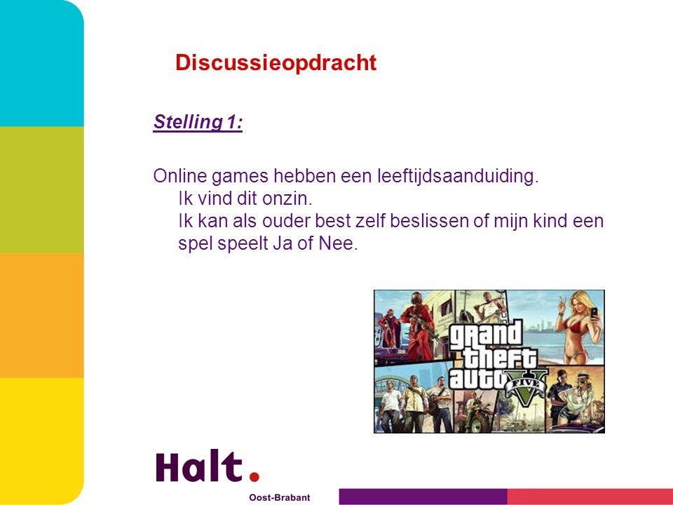 Discussieopdracht Stelling 1: Online games hebben een leeftijdsaanduiding.