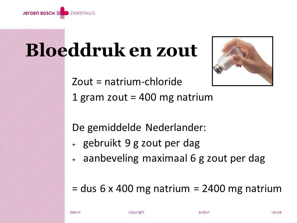 datumcopyrightauteurversie Zout = natrium-chloride 1 gram zout = 400 mg natrium De gemiddelde Nederlander: + gebruikt 9 g zout per dag + aanbeveling maximaal 6 g zout per dag = dus 6 x 400 mg natrium = 2400 mg natrium Bloeddruk en zout