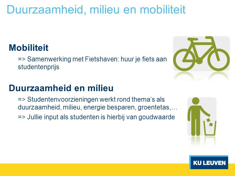Mobiliteit => Samenwerking met Fietshaven: huur je fiets aan studentenprijs Duurzaamheid en milieu => Studentenvoorzieningen werkt rond thema's als du