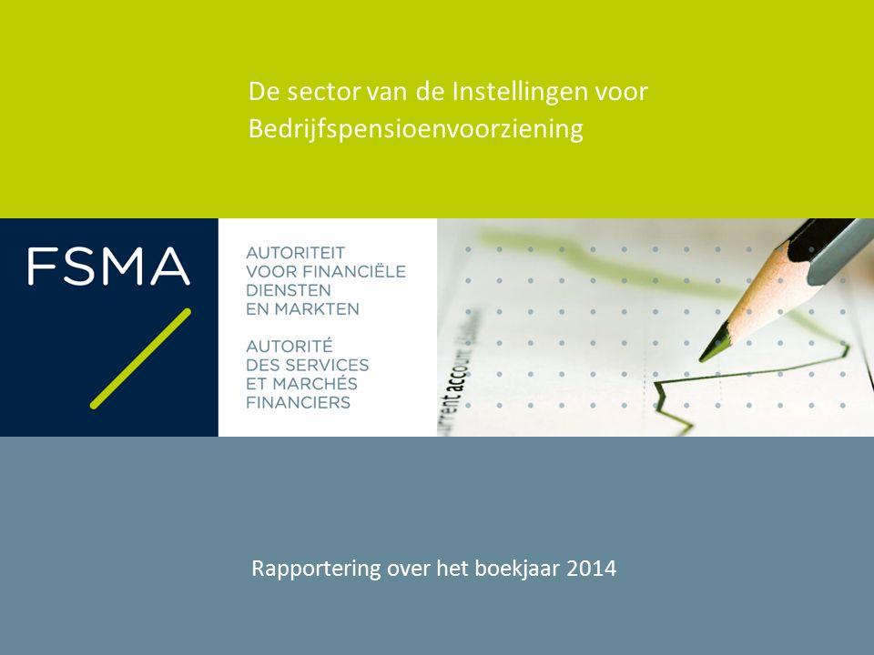 De sector van de Instellingen voor Bedrijfspensioenvoorziening Rapportering over het boekjaar 2014