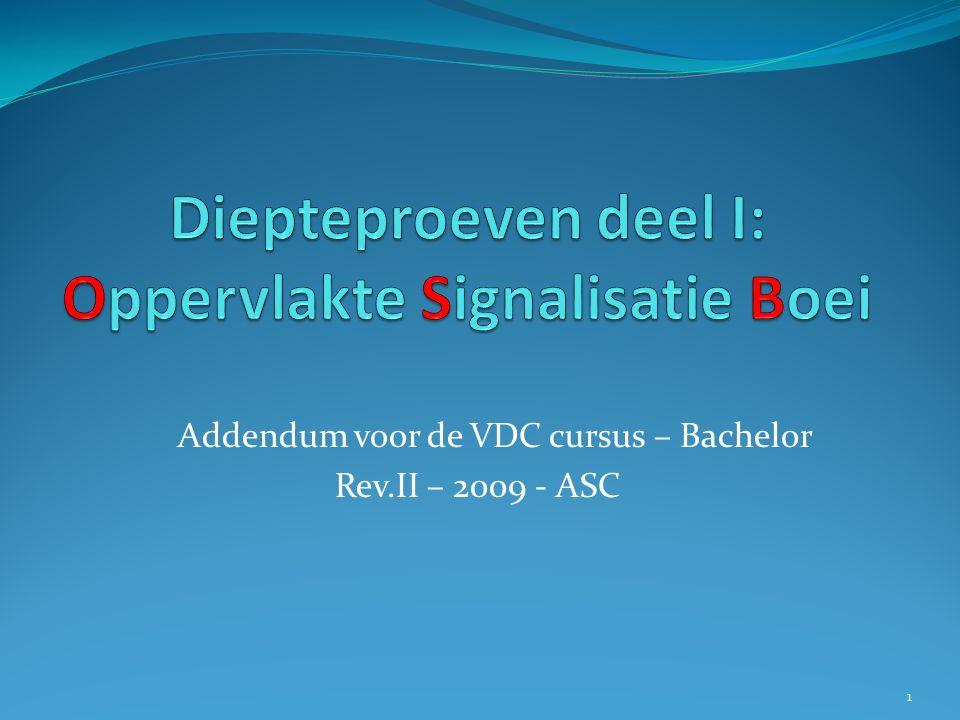 Addendum voor de VDC cursus – Bachelor Rev.II – 2009 - ASC 1