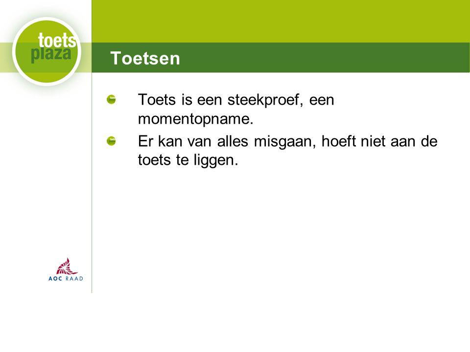 Expertiseteam Toetsenbank Toets is een steekproef, een momentopname.