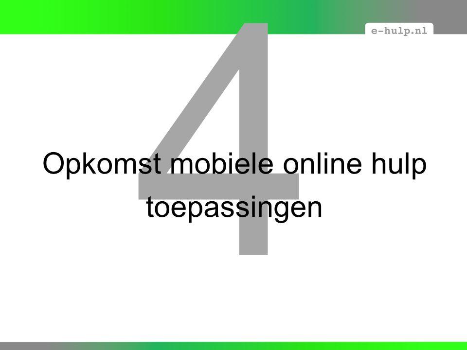 4 Opkomst mobiele online hulp toepassingen