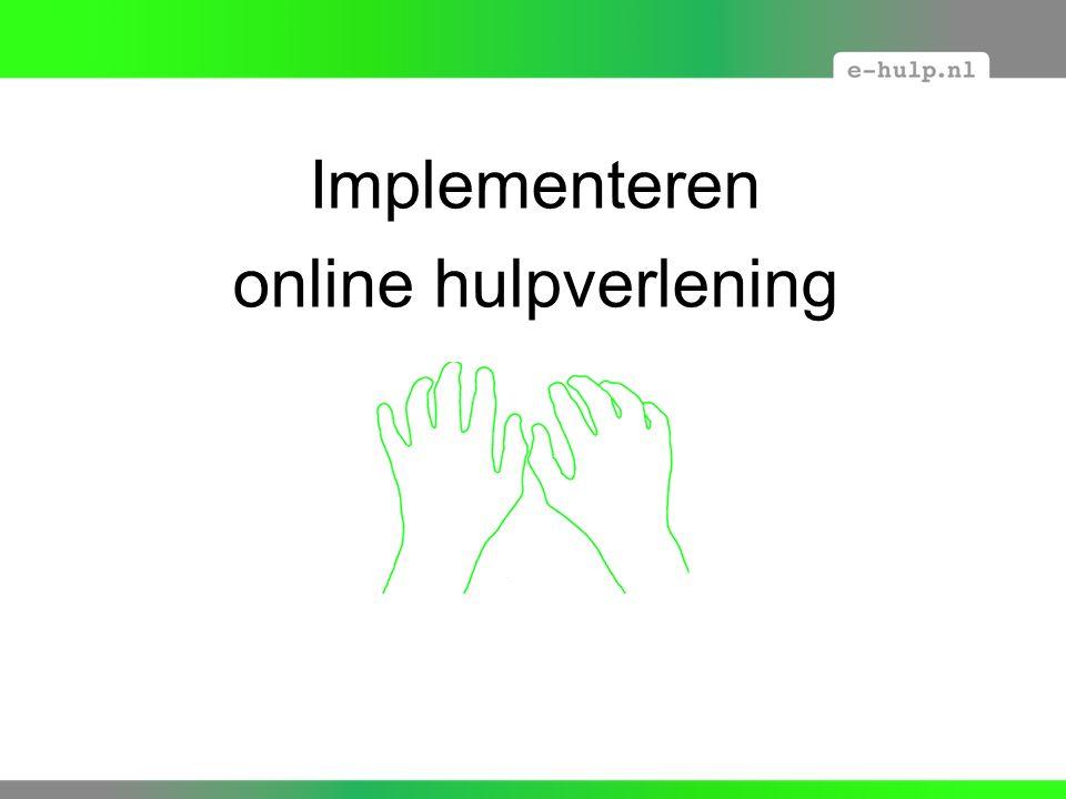 Implementeren online hulpverlening