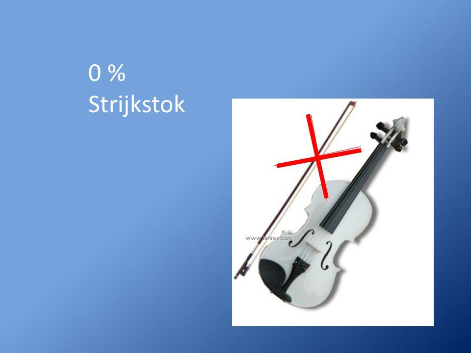 0 % Strijkstok