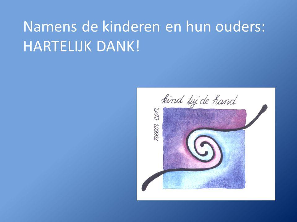 Namens de kinderen en hun ouders: HARTELIJK DANK!