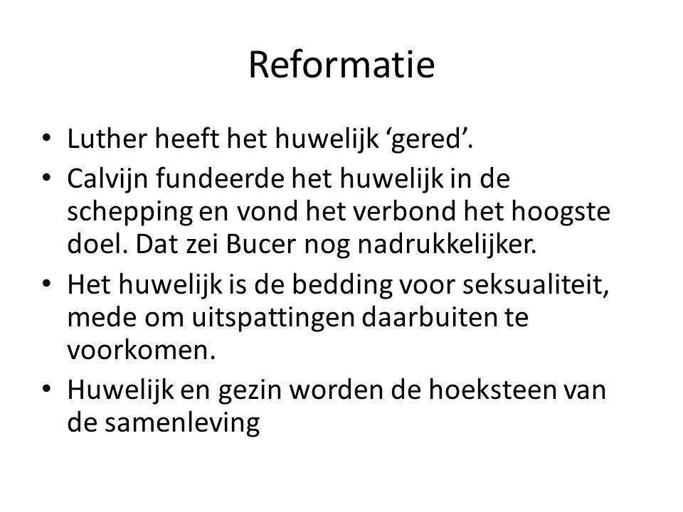 Reformatie Luther heeft het huwelijk 'gered'.