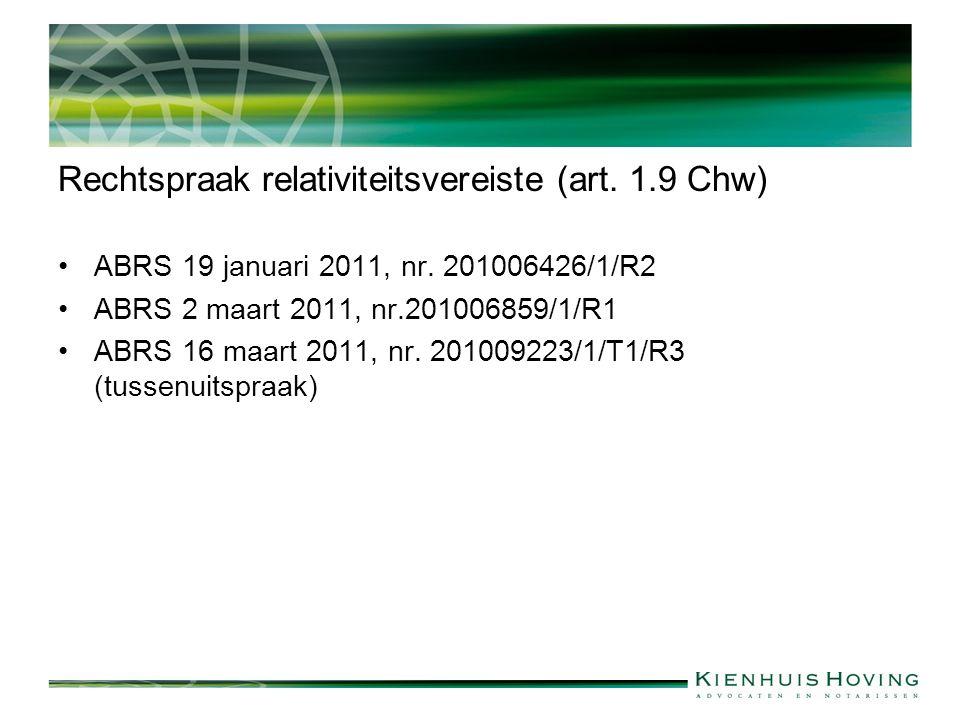 Rechtspraak relativiteitsvereiste (art. 1.9 Chw) ABRS 19 januari 2011, nr.