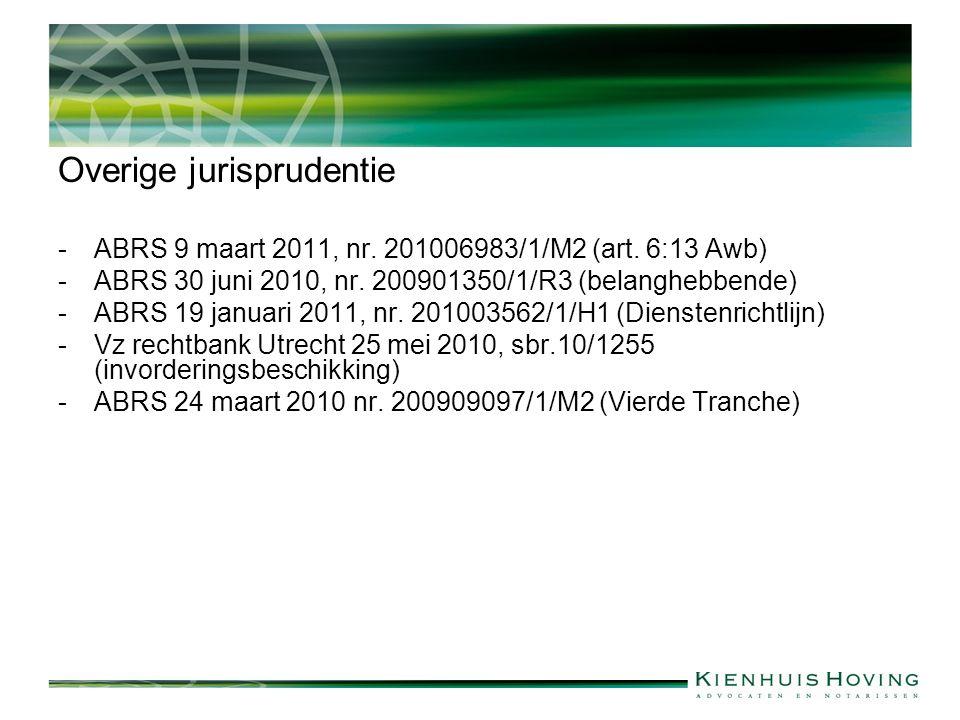 Overige jurisprudentie -ABRS 9 maart 2011, nr. 201006983/1/M2 (art.