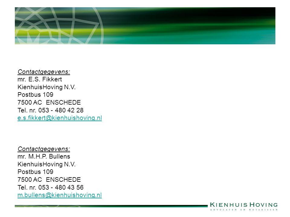 Contactgegevens: mr. E.S. Fikkert KienhuisHoving N.V.
