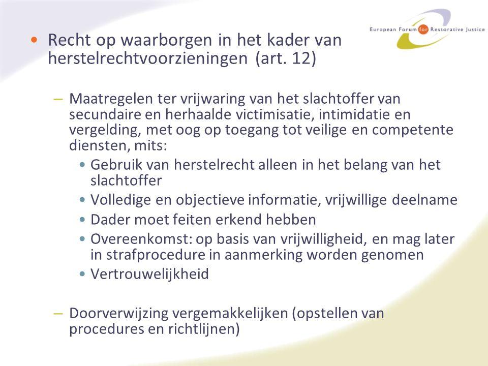 Recht op waarborgen in het kader van herstelrechtvoorzieningen (art. 12) – Maatregelen ter vrijwaring van het slachtoffer van secundaire en herhaalde