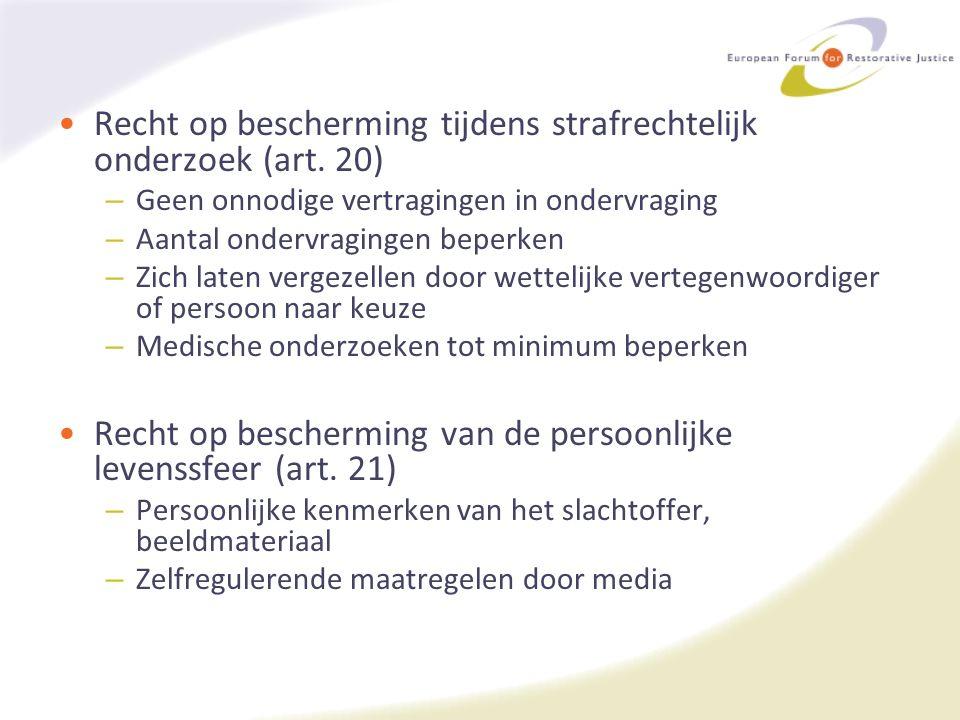 Recht op bescherming tijdens strafrechtelijk onderzoek (art.