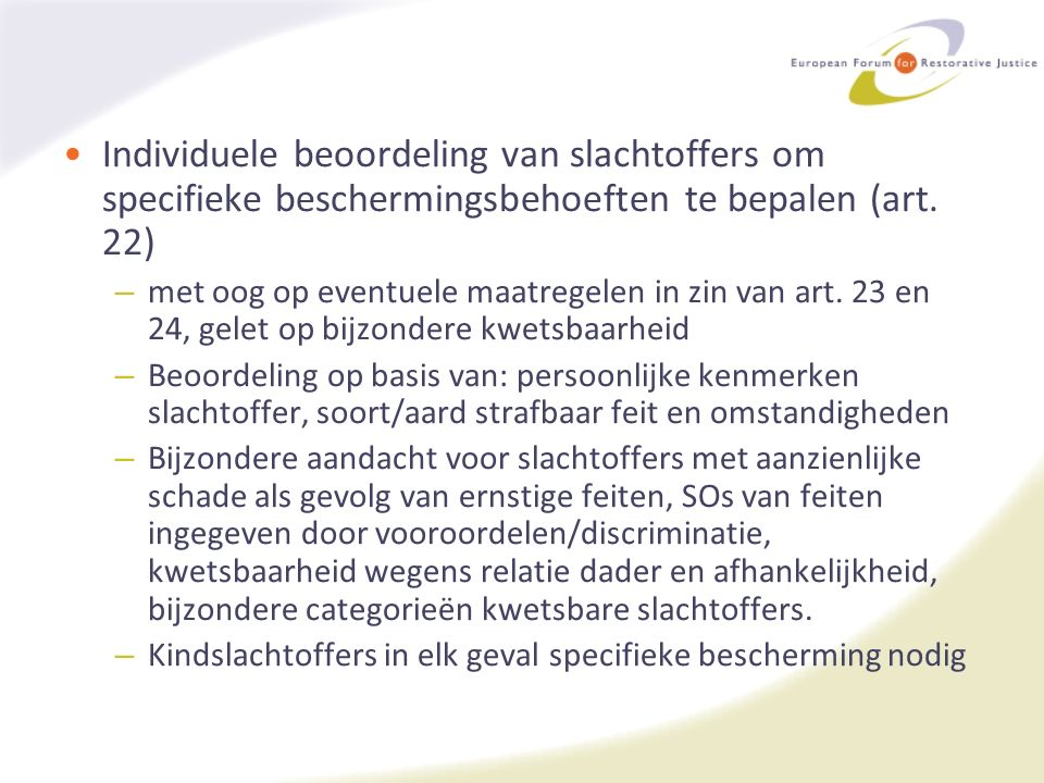 Individuele beoordeling van slachtoffers om specifieke beschermingsbehoeften te bepalen (art. 22) – met oog op eventuele maatregelen in zin van art. 2