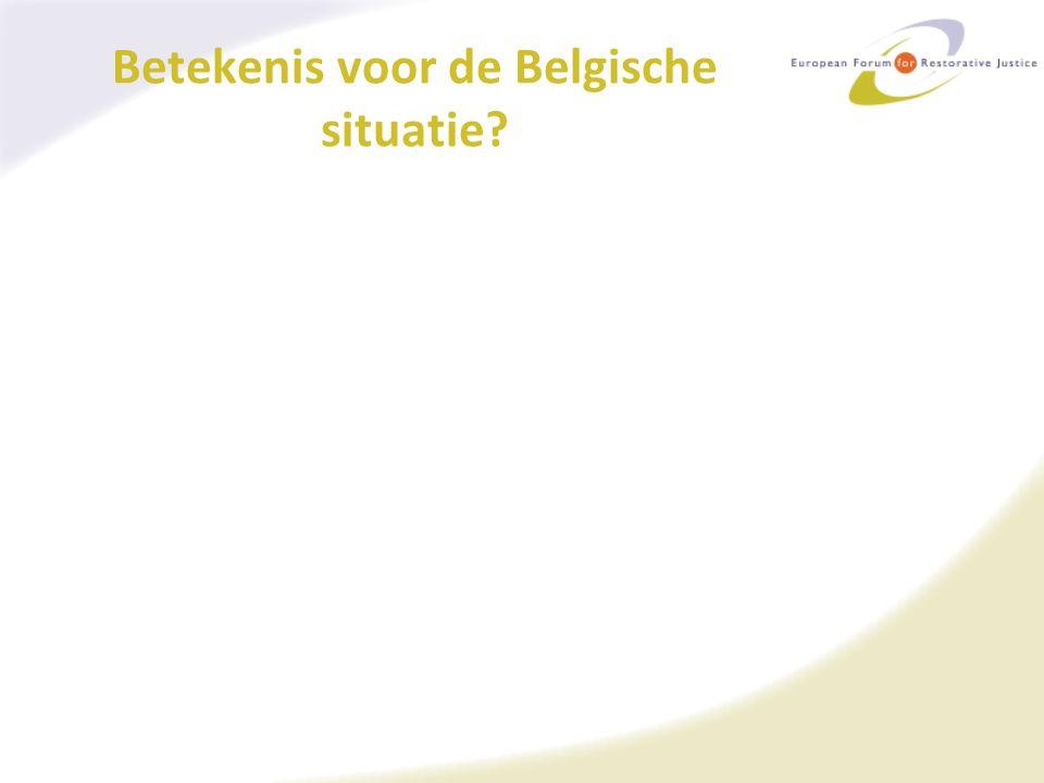 Betekenis voor de Belgische situatie