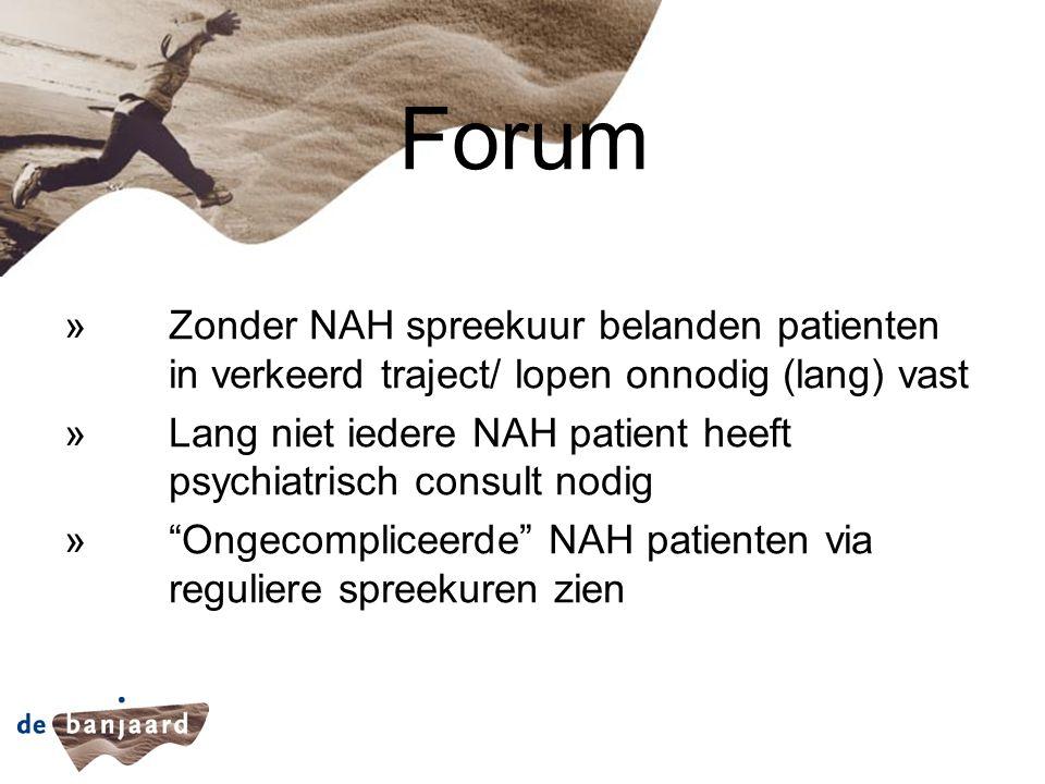Forum »Zonder NAH spreekuur belanden patienten in verkeerd traject/ lopen onnodig (lang) vast »Lang niet iedere NAH patient heeft psychiatrisch consul