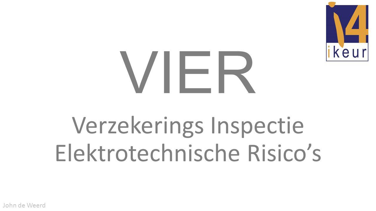 VIER Verzekerings Inspectie Elektrotechnische Risico's John de Weerd