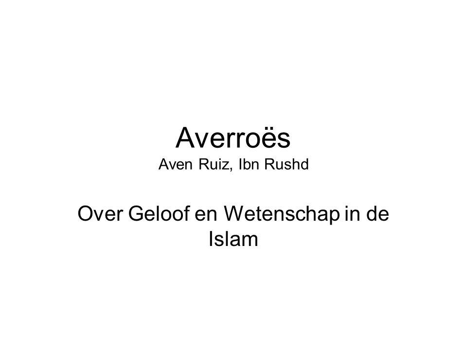 Averroës Aven Ruiz, Ibn Rushd Over Geloof en Wetenschap in de Islam