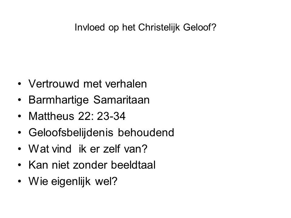 Invloed op het Christelijk Geloof.