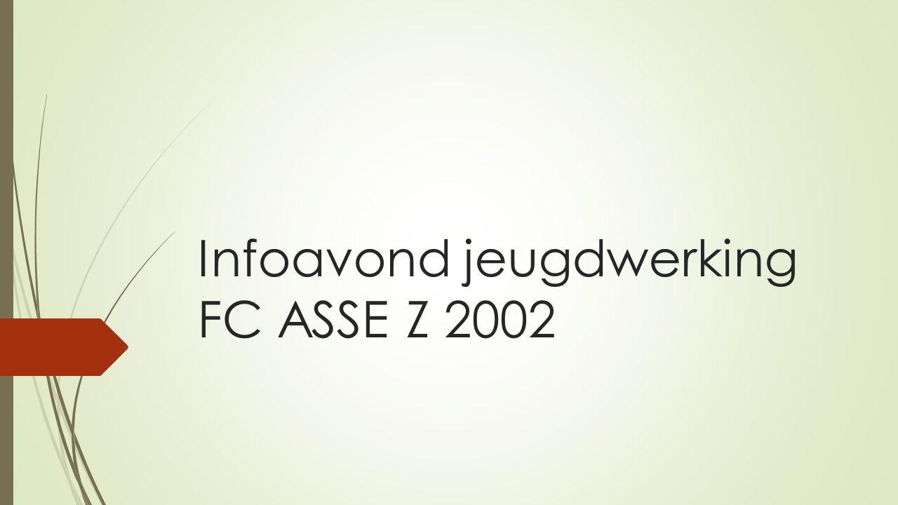 Infoavond jeugdwerking FC ASSE Z 2002