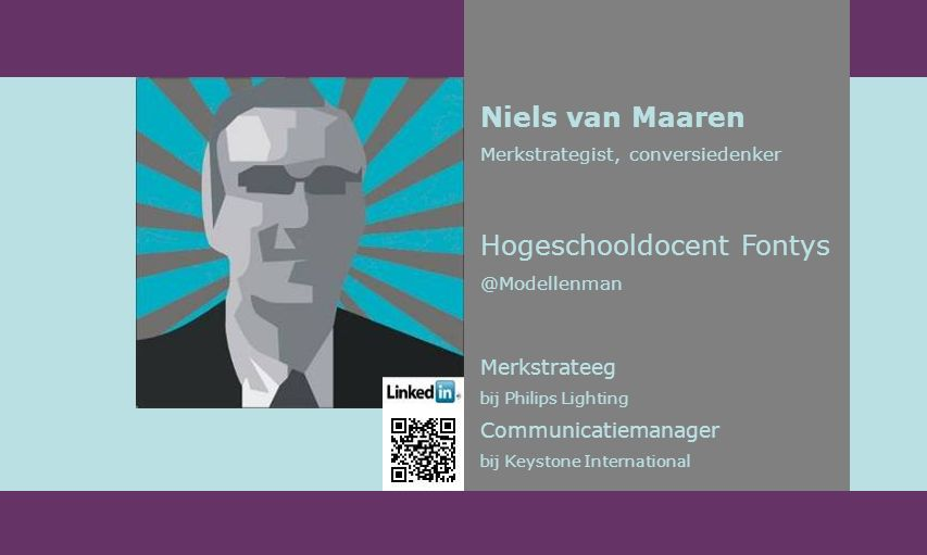 Niels van Maaren Merkstrategist, conversiedenker Hogeschooldocent Fontys @Modellenman Merkstrateeg bij Philips Lighting Communicatiemanager bij Keystone International