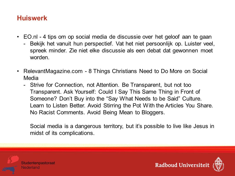 Huiswerk EO.nl - 4 tips om op social media de discussie over het geloof aan te gaan -Bekijk het vanuit hun perspectief. Vat het niet persoonlijk op. L