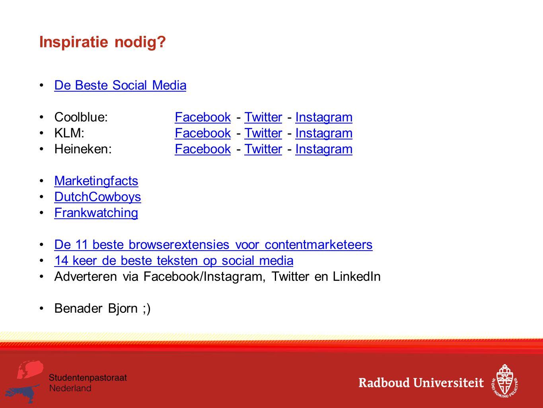 Inspiratie nodig? De Beste Social Media Coolblue: Facebook - Twitter - InstagramFacebookTwitterInstagram KLM: Facebook - Twitter - InstagramFacebookTw