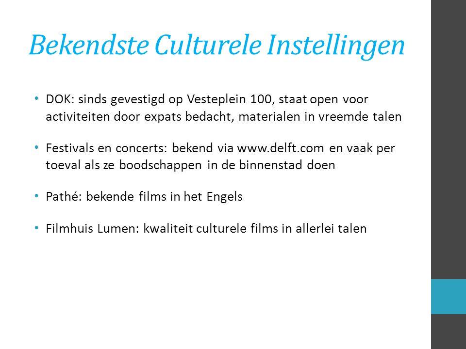 Groepen Expats en Cultuur Naar musea meestal met gasten uit het buitenland of tijdens open monumentendag of museumweekend als ze gratis zijn Naar festivals meestal met familie en vrienden DOK met de kinderen of vrienden Naar cafés en andere horeca via expat-clubs zoals Delftians, Delft INA, Legal Aliens en Delft MaMa Naar de bioscoop Pathé's Ladies night Filmhuis Lumen voor festivals buitenlandse films