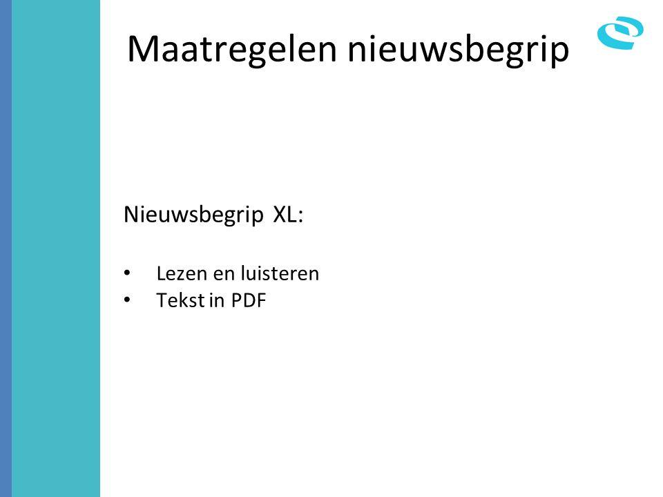 Maatregelen nieuwsbegrip Nieuwsbegrip XL: Lezen en luisteren Tekst in PDF
