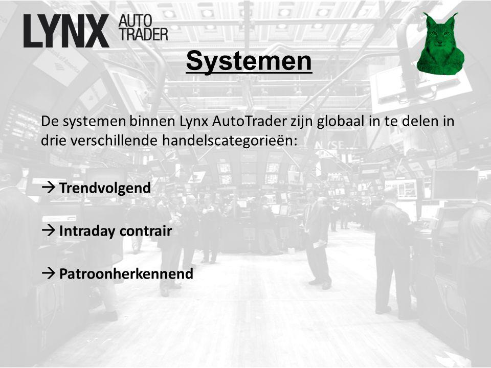De systemen binnen Lynx AutoTrader zijn globaal in te delen in drie verschillende handelscategorieën:  Trendvolgend  Intraday contrair  Patroonherkennend