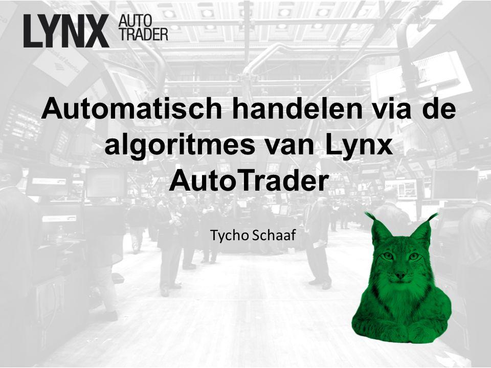 Automatisch handelen via de algoritmes van Lynx AutoTrader Tycho Schaaf