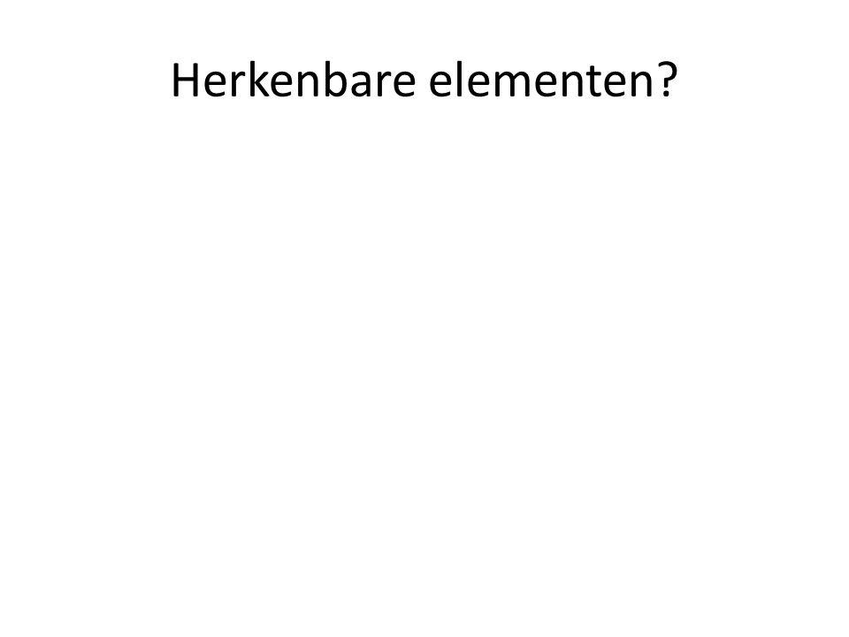 Herkenbare elementen?