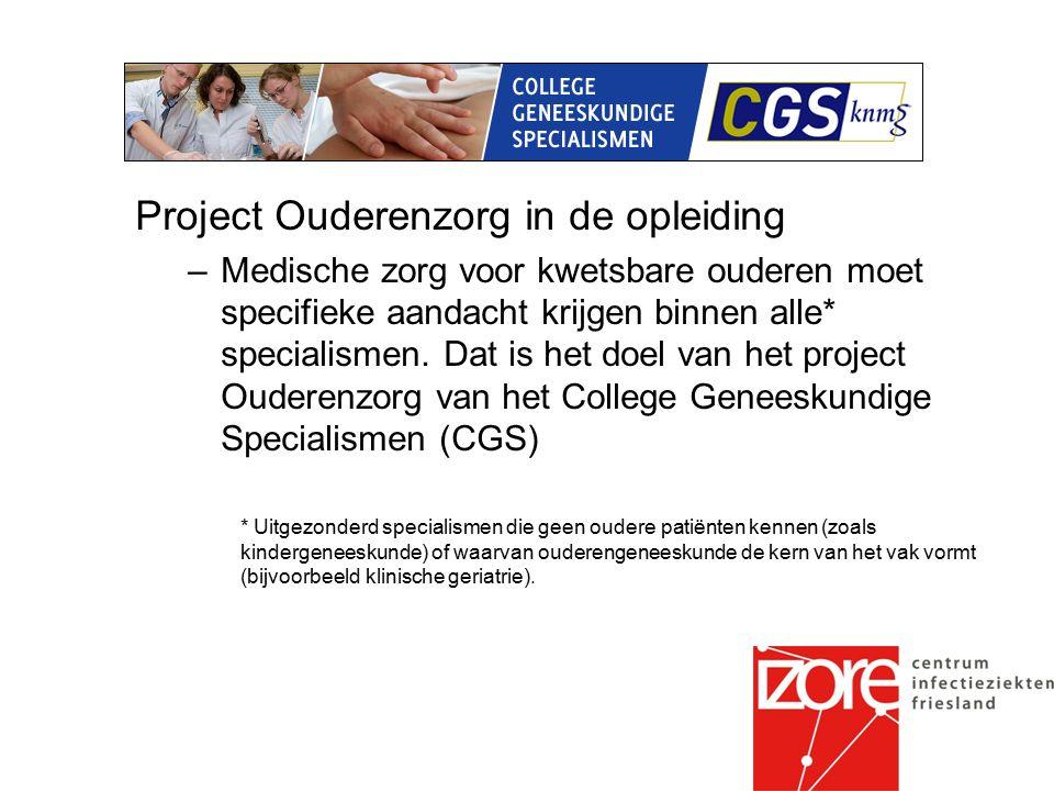 Project Ouderenzorg in de opleiding –Medische zorg voor kwetsbare ouderen moet specifieke aandacht krijgen binnen alle* specialismen.