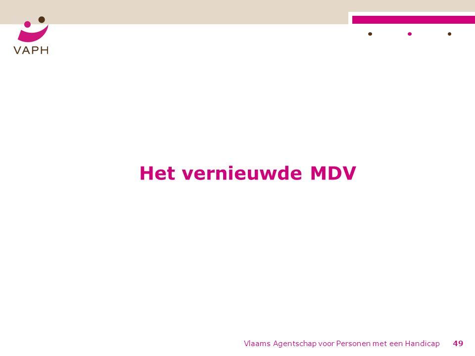 Het vernieuwde MDV Vlaams Agentschap voor Personen met een Handicap49