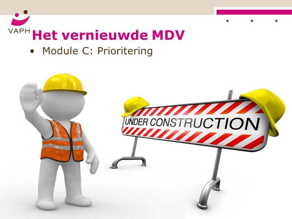 Het vernieuwde MDV Module C: Prioritering Vlaams Agentschap voor Personen met een Handicap 64